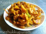 Koorka Mezhukkupuratti Recipe | Chinese Potatoes stir fry