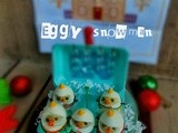 My Eggy Snowman|a quick snack