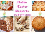 Italian Easter Desserts and Fun Recipes