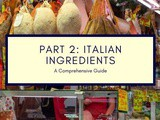 Italian Ingredients: a Comprehensive Guide