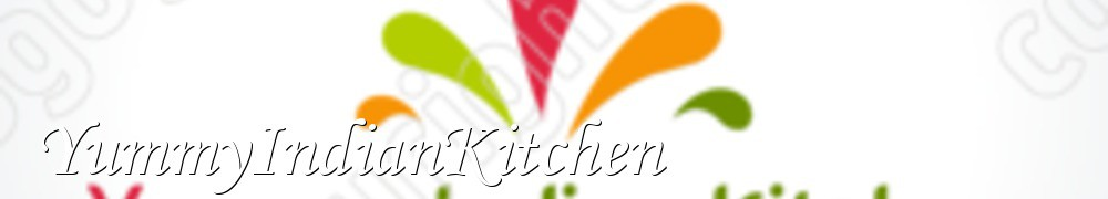 Very Good Recipes - YummyIndianKitchen