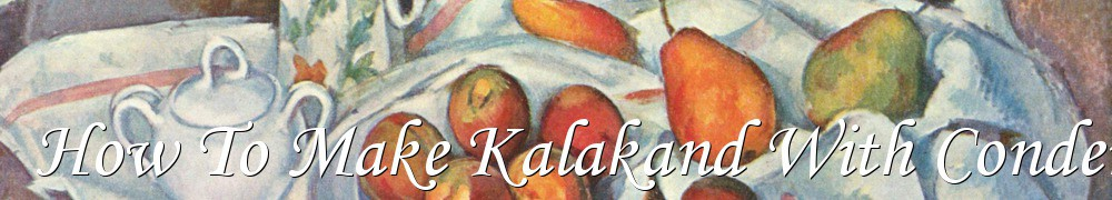 Very Good Recipes - How To Make Kalakand With Condensed Milk