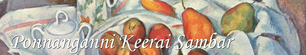 Very Good Recipes - Ponnanganni Keerai Sambar